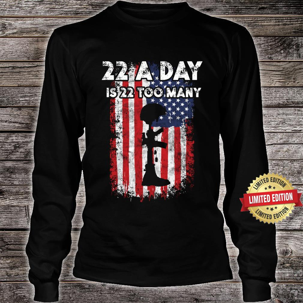Army Veteran Suicide Awareness 22 A Day Is 22 Too Many Shirt long sleeved