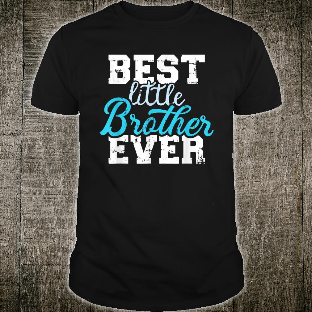 Best little brother ever Shirt