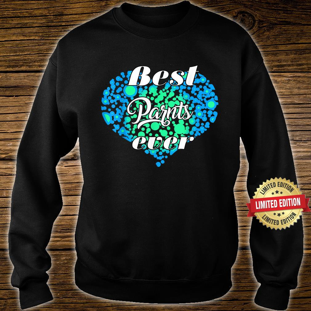 Heart best parents ever for parents cool Shirt sweater