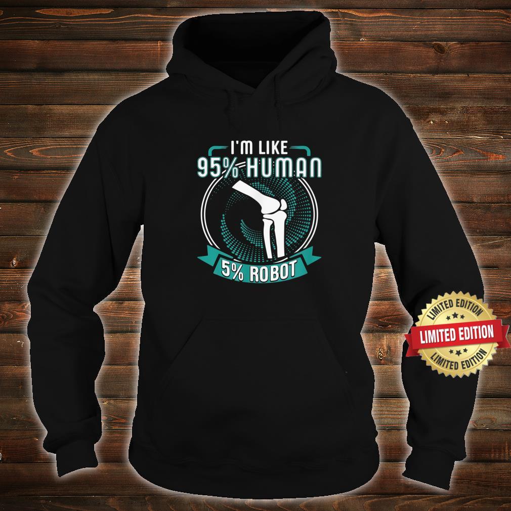 I Like 95% Human 5% Robot Get Well Soon Shirt hoodie
