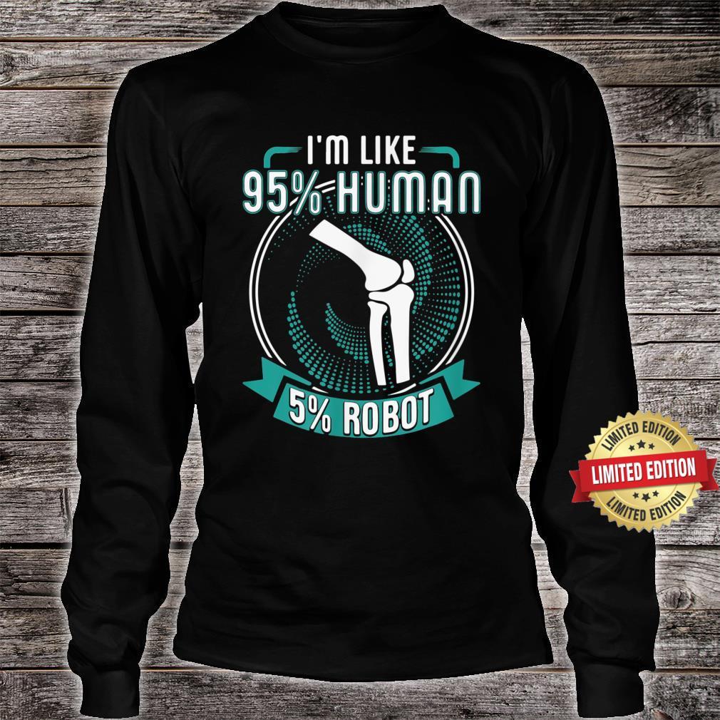 I Like 95% Human 5% Robot Get Well Soon Shirt long sleeved