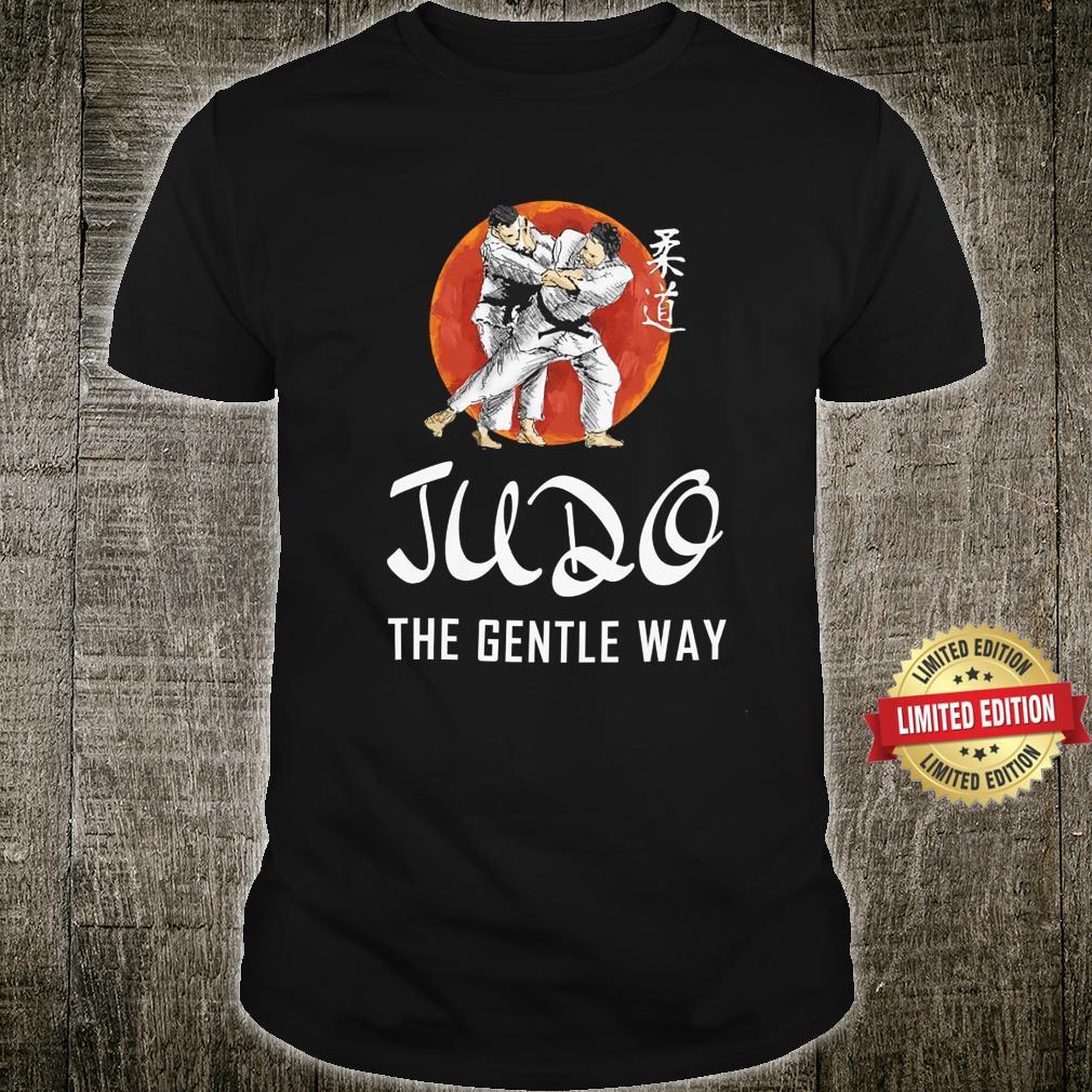 JUDO - The Gentle Way Shirt