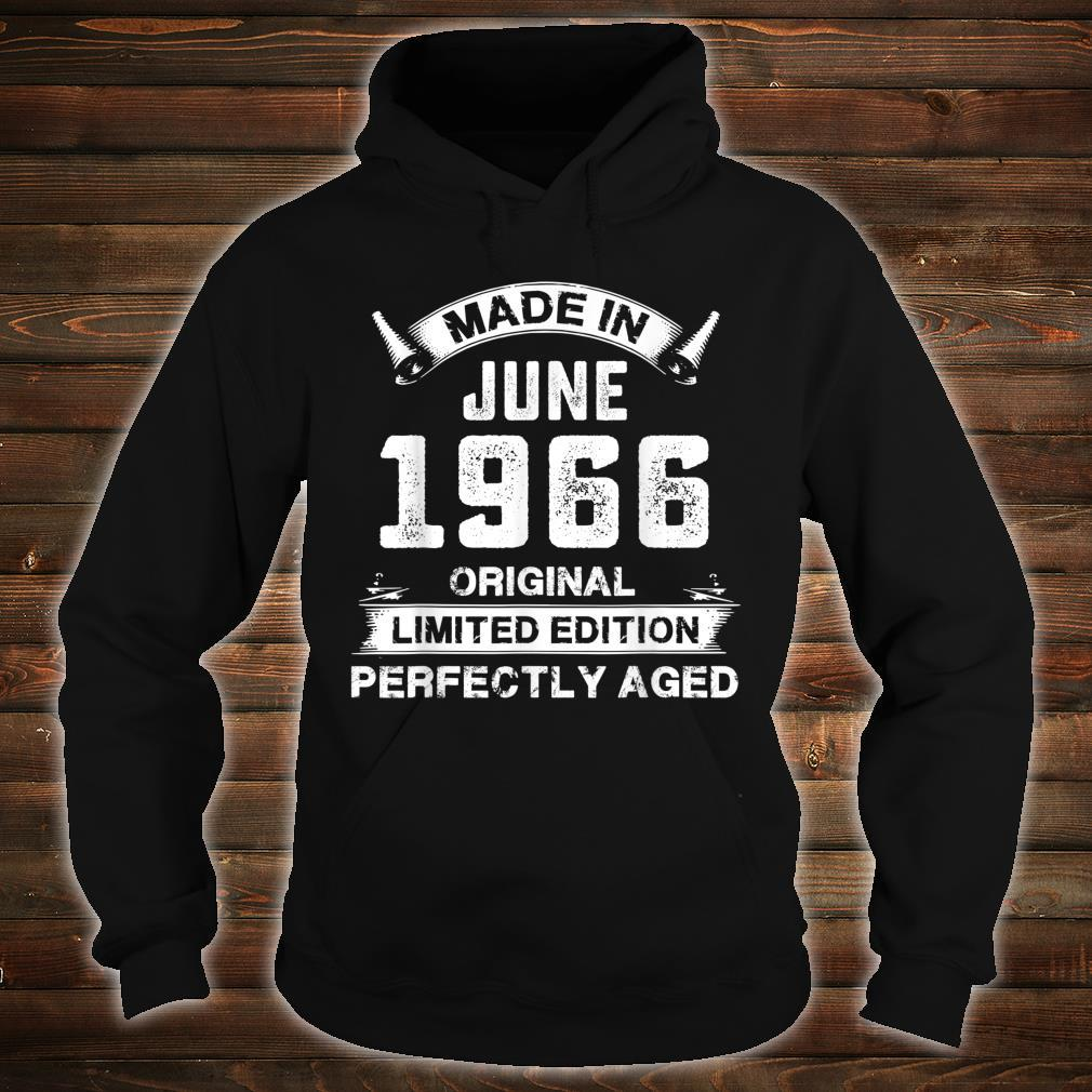 Made In June 1966 55th Birthday For 55 Years Old Shirt hoodie