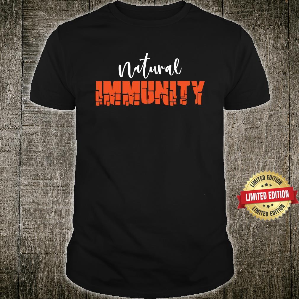 NATURAL IMMUNITY Shirt