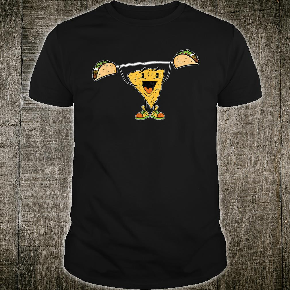 Nacho Liftting Cinco De Mayo Mexican Food Workout Gym Shirt