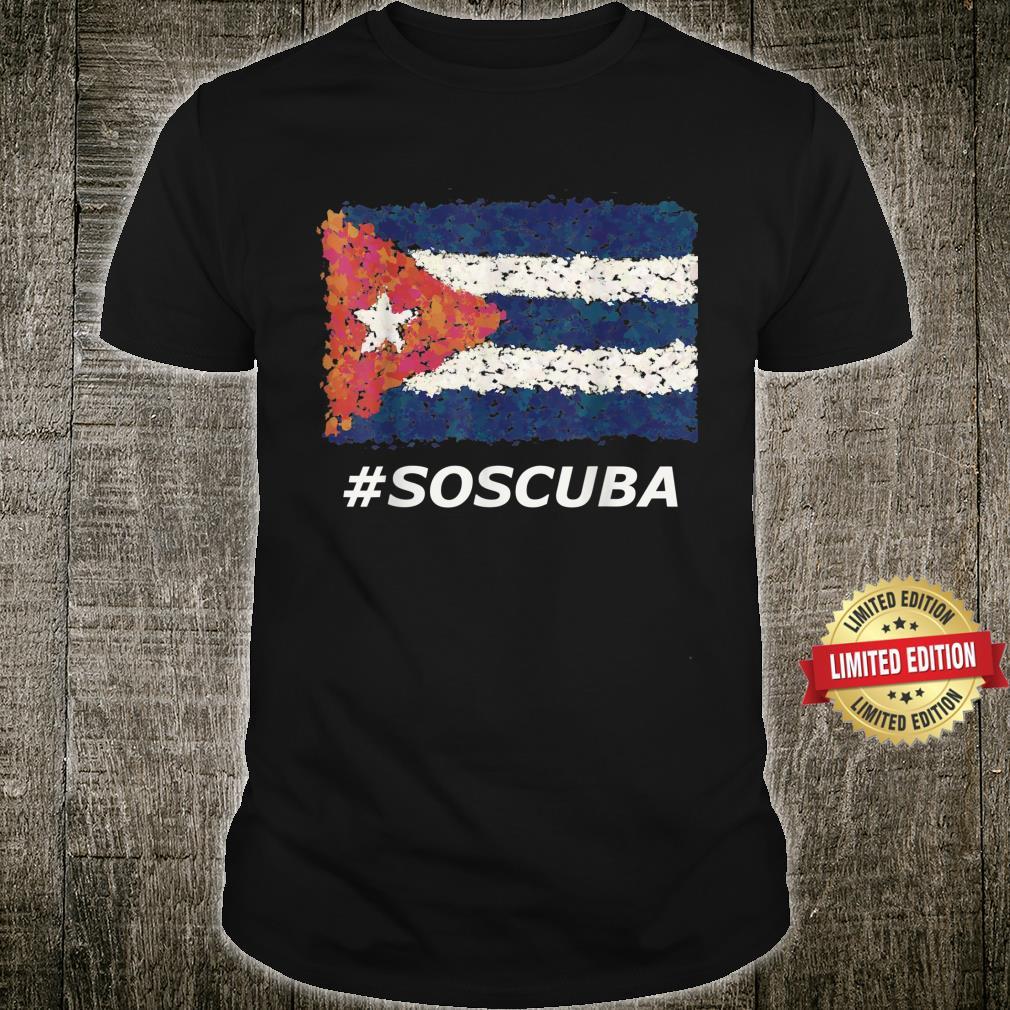 SOS Cuba #SOSCUBA Libertad Libre No Al Comunismo Havana Shirt