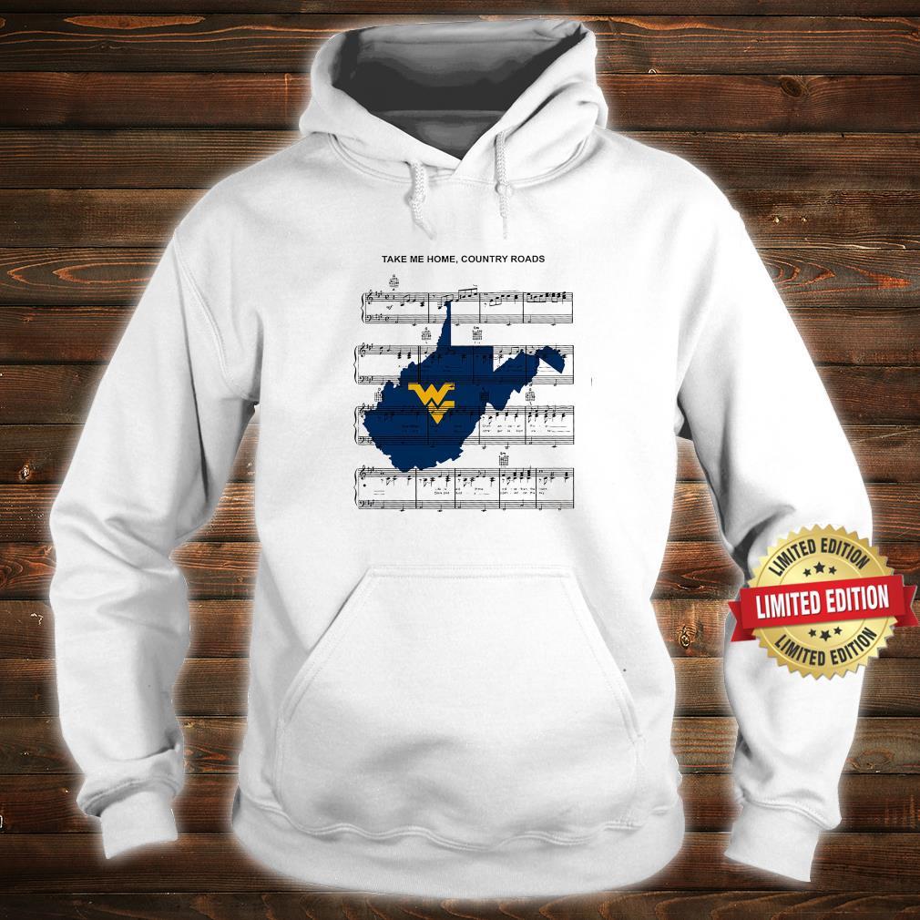 Take Me Home Country Roads Shirt hoodie
