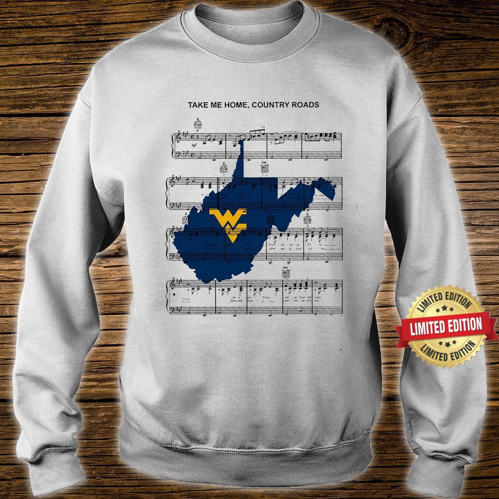Take Me Home Country Roads Shirt sweater