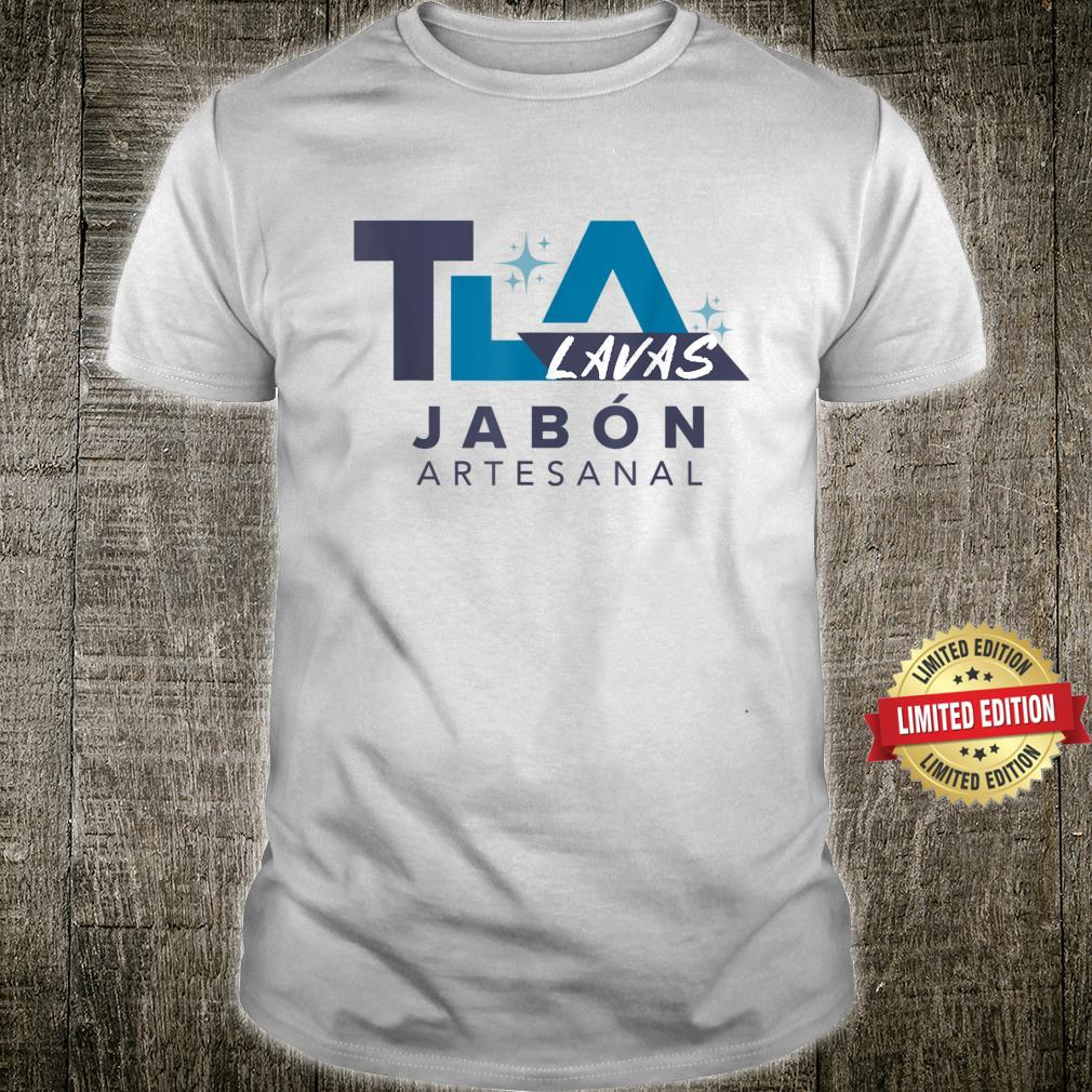 Te La Lavas Jabon Artesanal Shirt