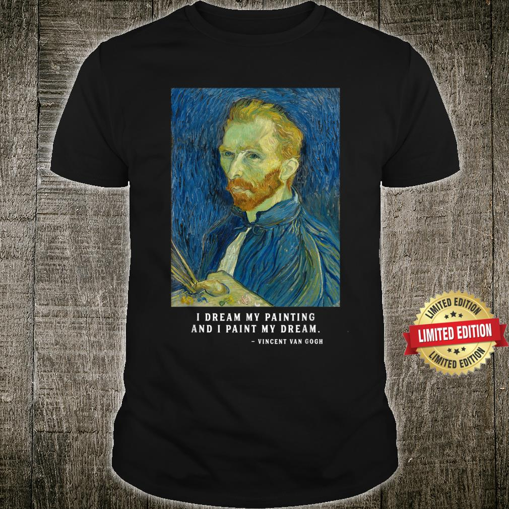 Van Gogh Quote, Van Gogh Self Shirt