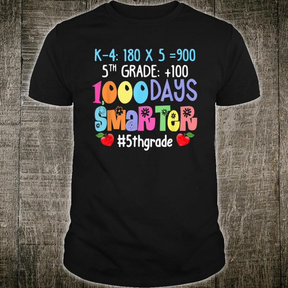 1000 Days Smarter Fifth Grade Teacher Shirt