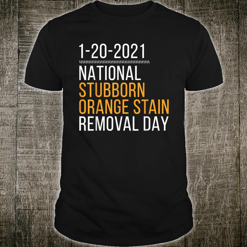 1202021 National Stubborn Orange Stain Removal Day 95 Shirt