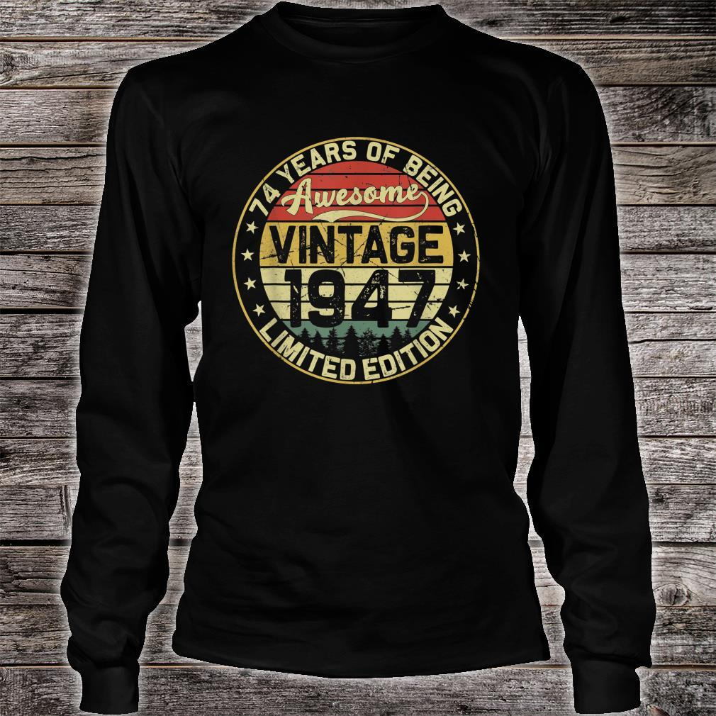 74th Birthday Vintage 1947 74 Years Limited Edition Shirt long sleeved