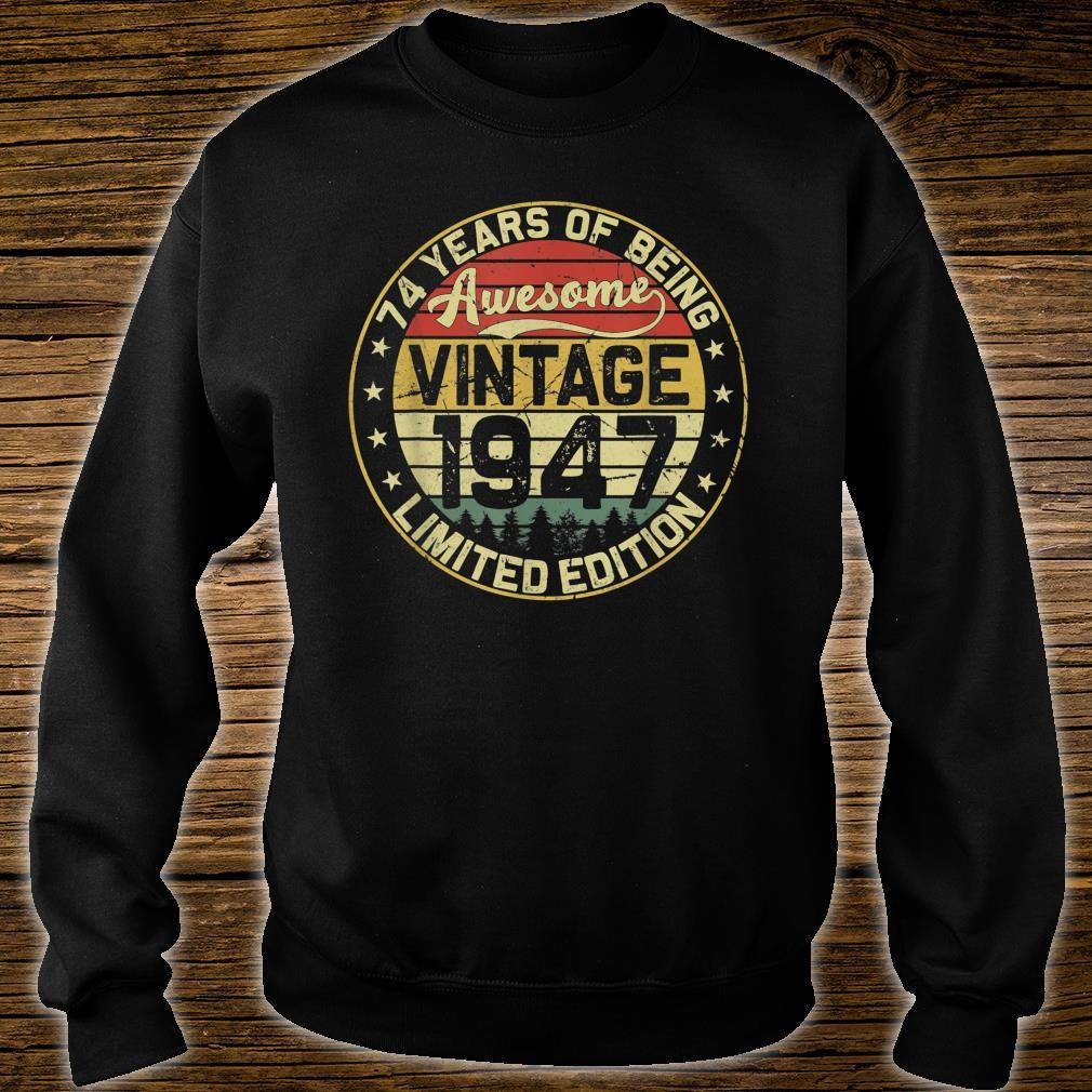 74th Birthday Vintage 1947 74 Years Limited Edition Shirt sweater