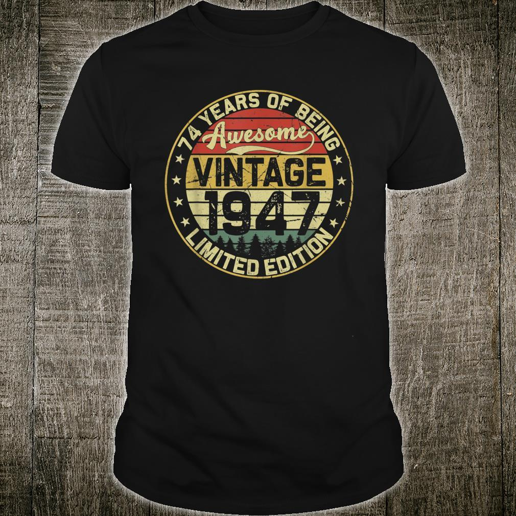 74th Birthday Vintage 1947 74 Years Limited Edition Shirt