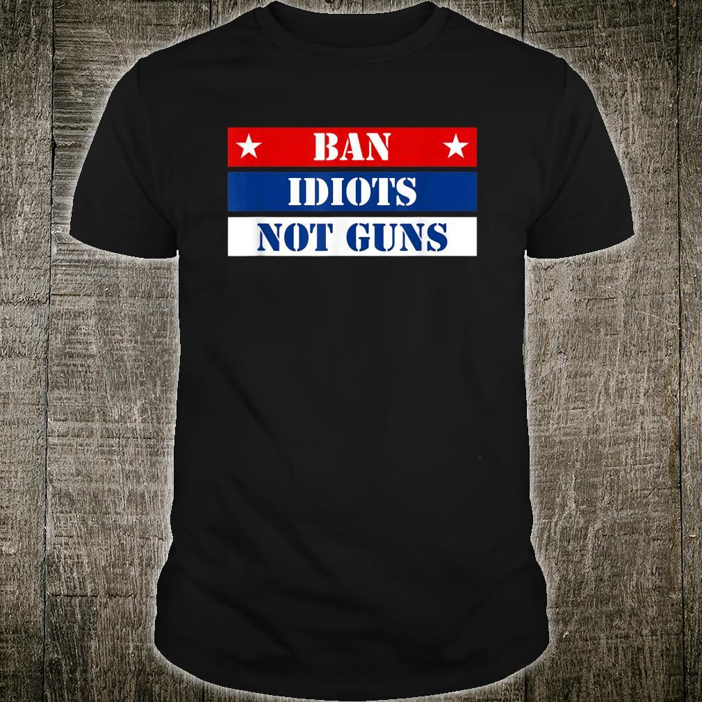 Amendment Ban Idiots Not Guns Black Shirt