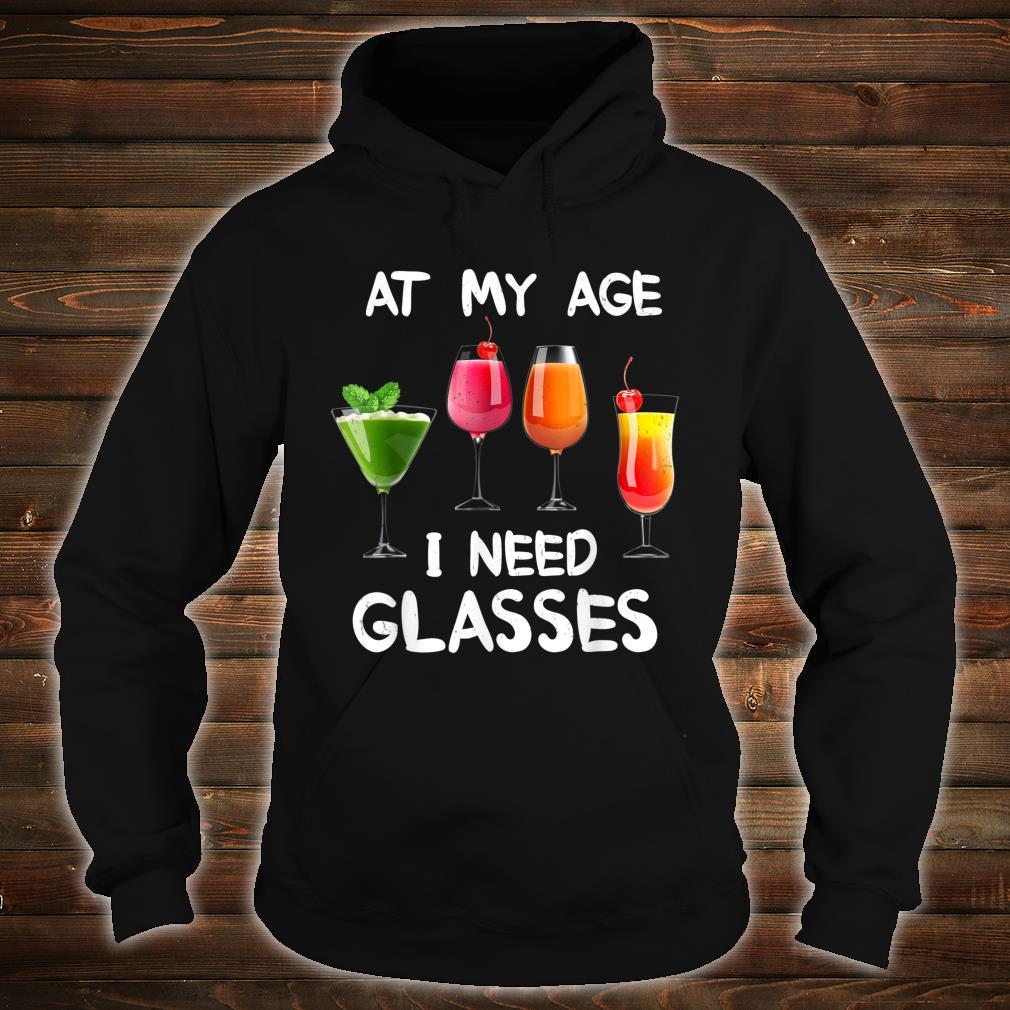 At My Age I Need Glasses Awesome Wines Wine Explorers Shirt hoodie