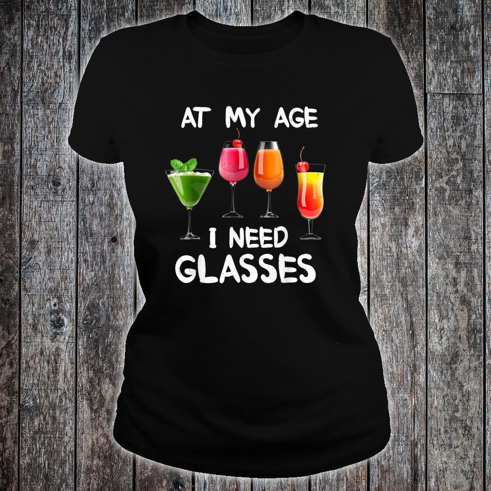 At My Age I Need Glasses Awesome Wines Wine Explorers Shirt ladies tee