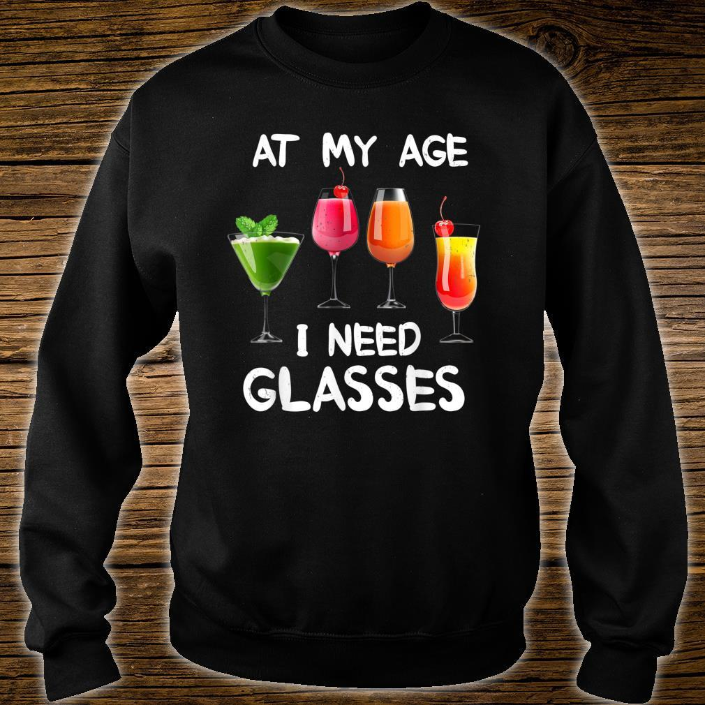 At My Age I Need Glasses Awesome Wines Wine Explorers Shirt sweater