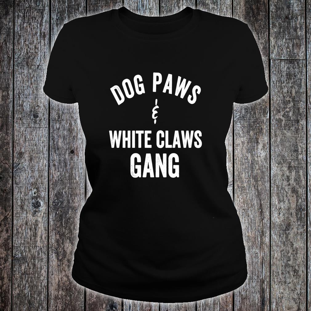 Awesome Dog Paws and White Claws Sweatshirt ladies tee