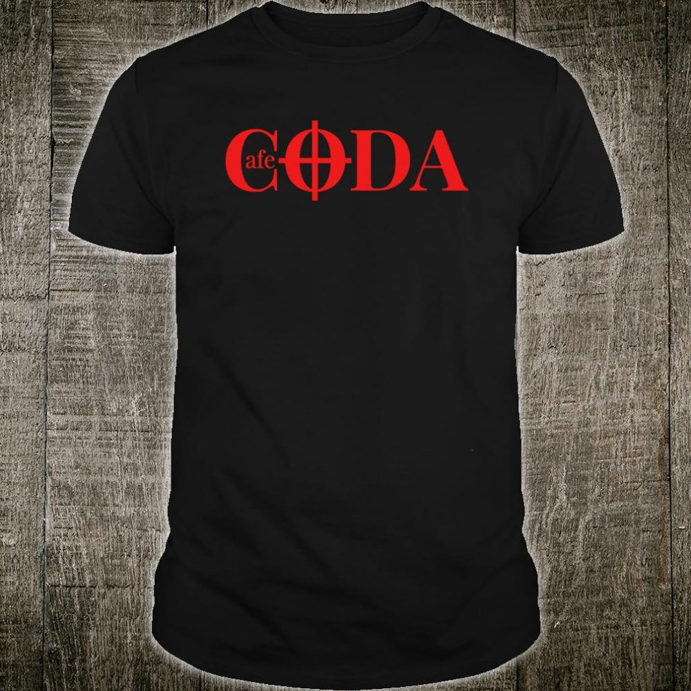 Cafe CODA makes music together Shirt