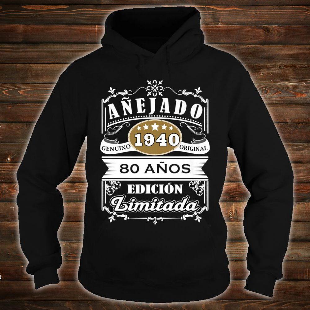 Camiseta Cumpleaños 80 1940 80 Anos Original Anejado Shirt hoodie