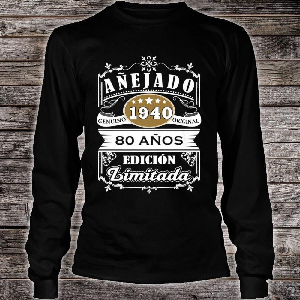 Camiseta Cumpleaños 80 1940 80 Anos Original Anejado Shirt long sleeved