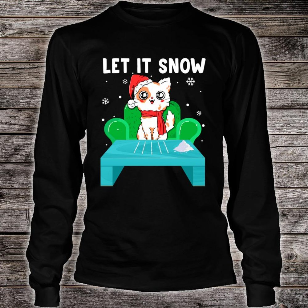 Cat Cocaine Let It Snow Christmas Shirt long sleeved