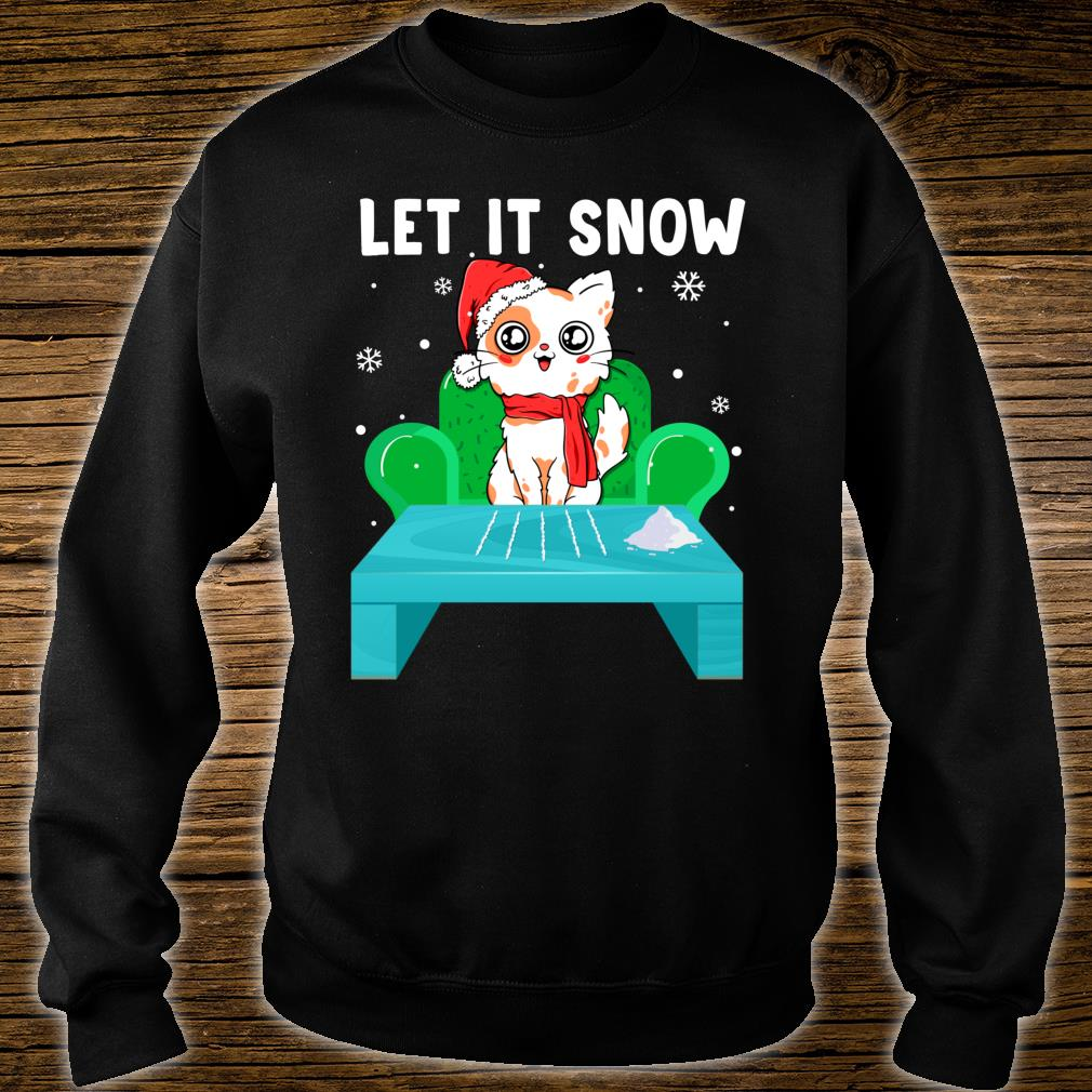 Cat Cocaine Let It Snow Christmas Shirt sweater