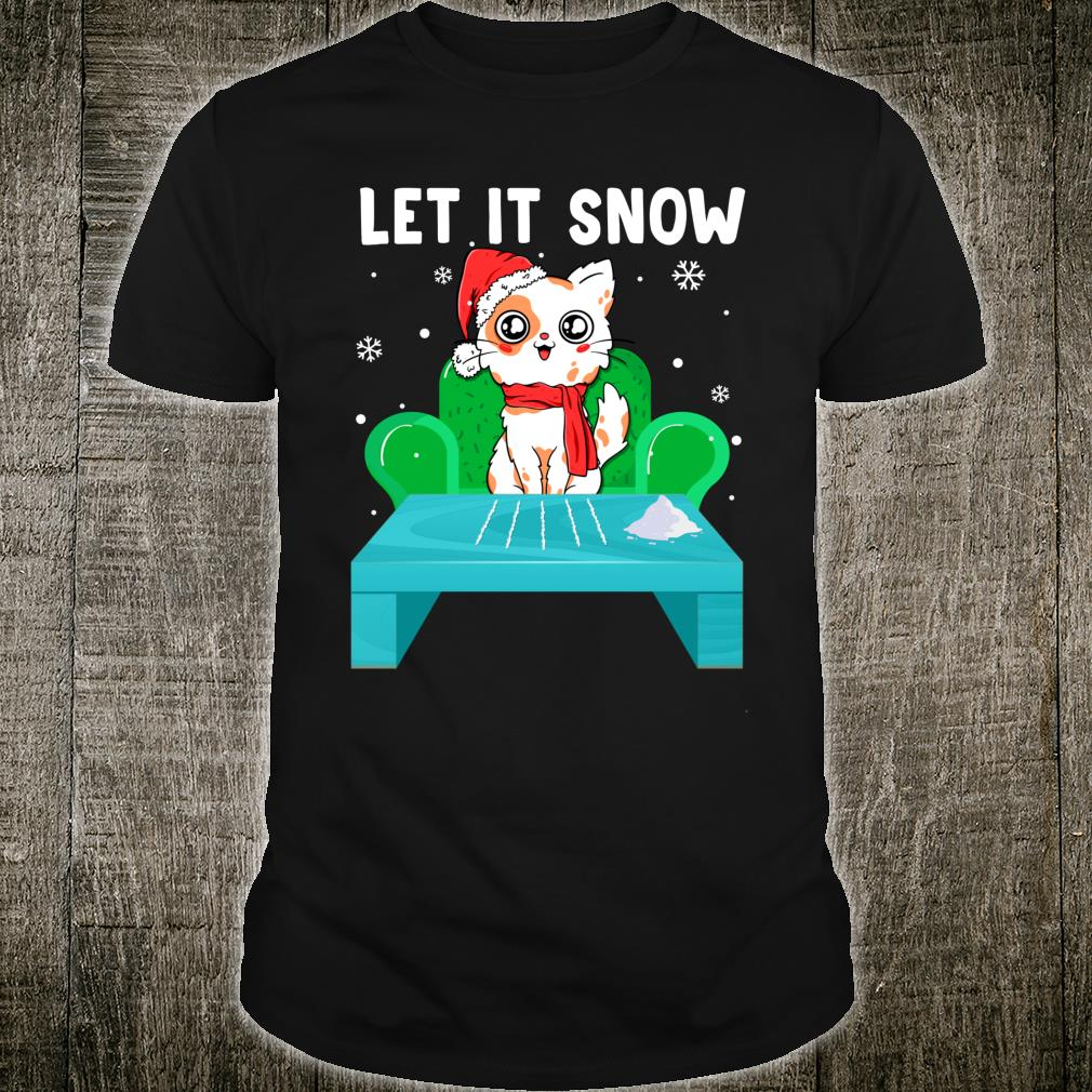 Cat Cocaine Let It Snow Christmas Shirt