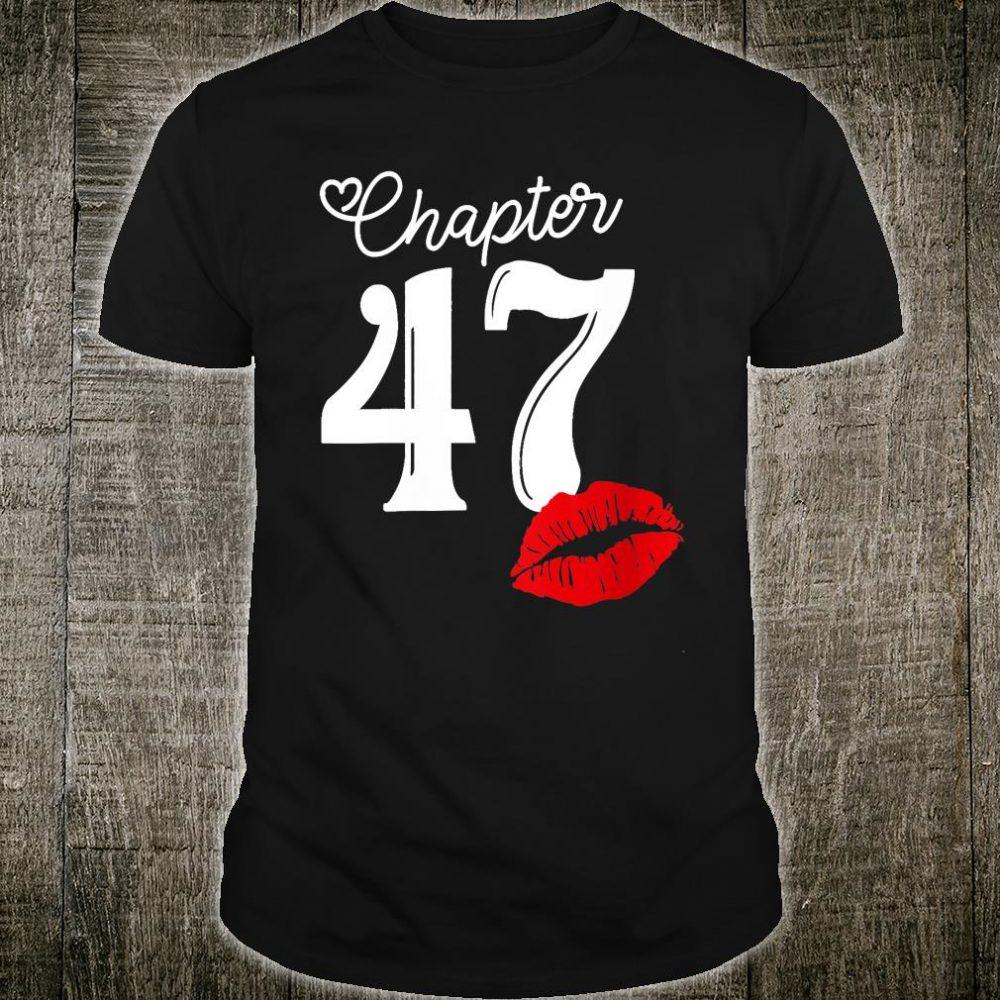 Chapter 47 Years 1973 47th Happy Birthday Shirt