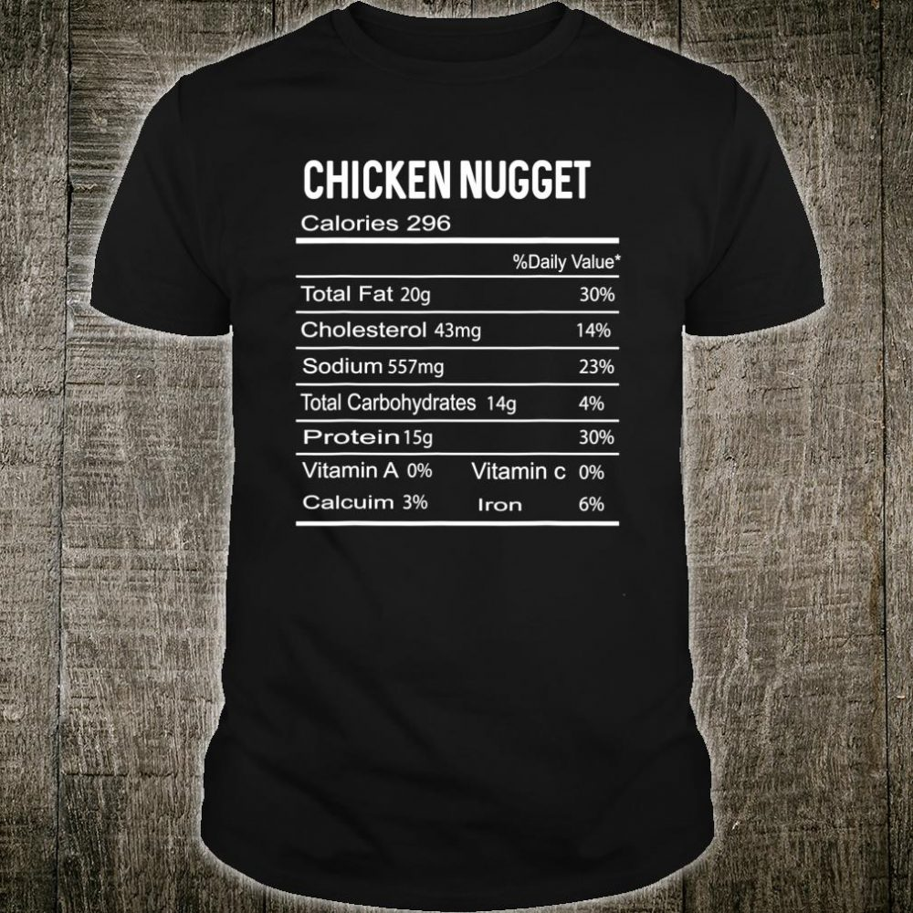 Chicken Nugget Nutrition Facts Thanksgiving Costume Shirt
