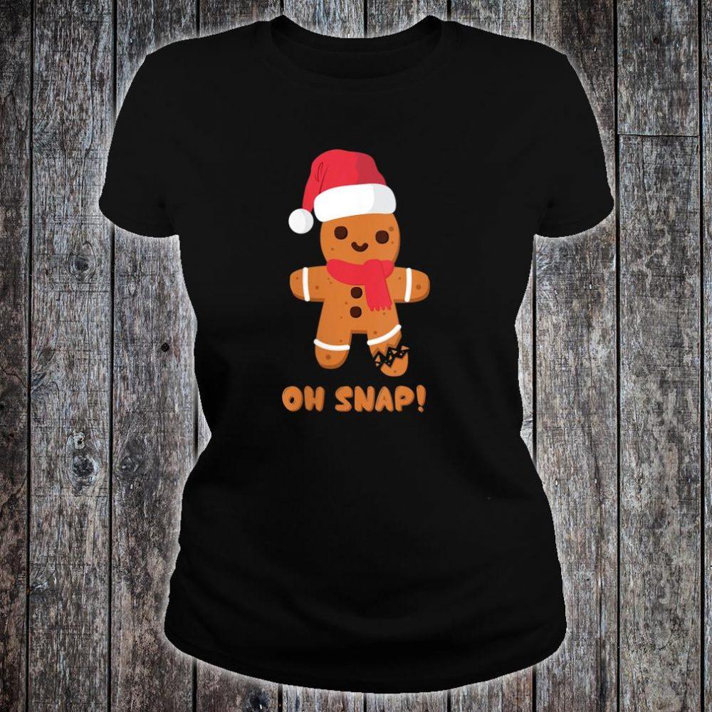 Christmas Gingerbread Teachers Bakers Oh Snap Shirt ladies tee