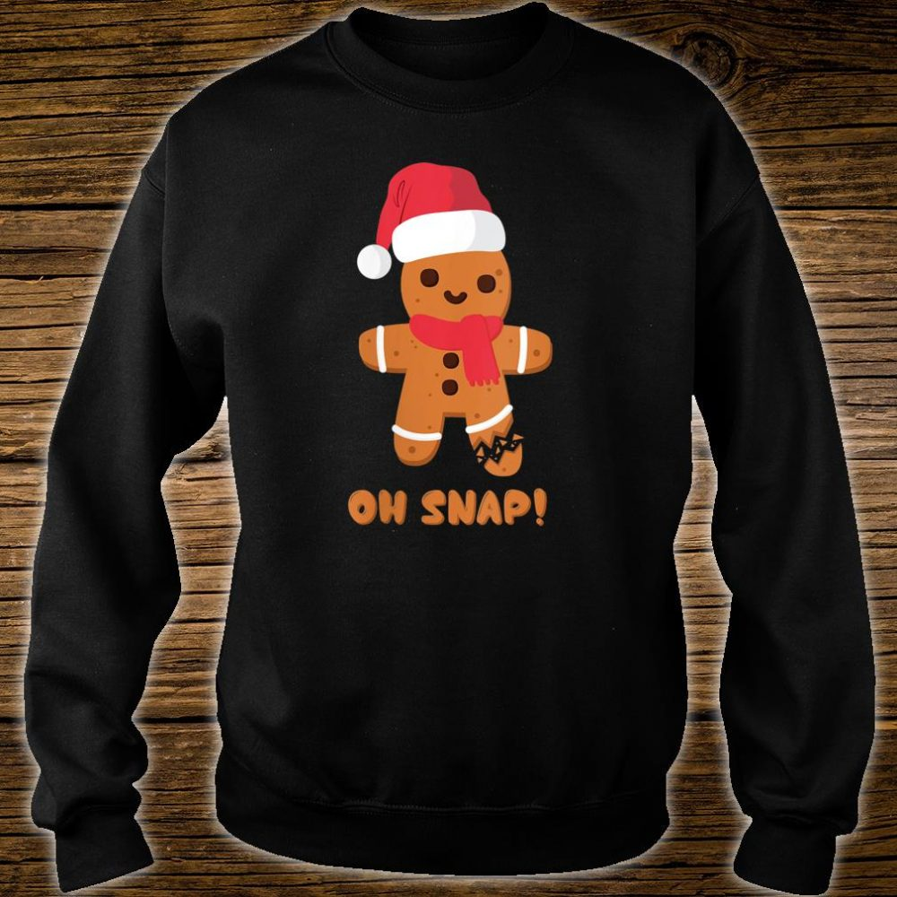 Christmas Gingerbread Teachers Bakers Oh Snap Shirt sweater