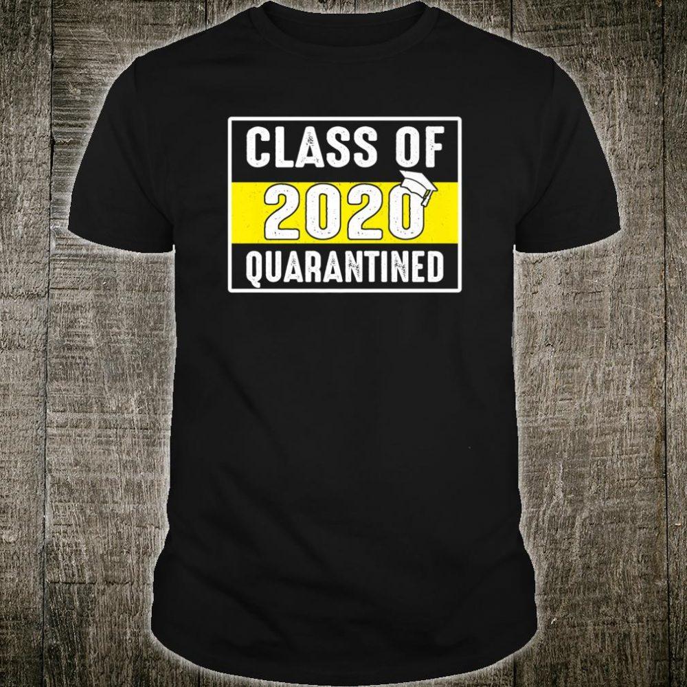 Class Of 2020 Quarantined Shirt