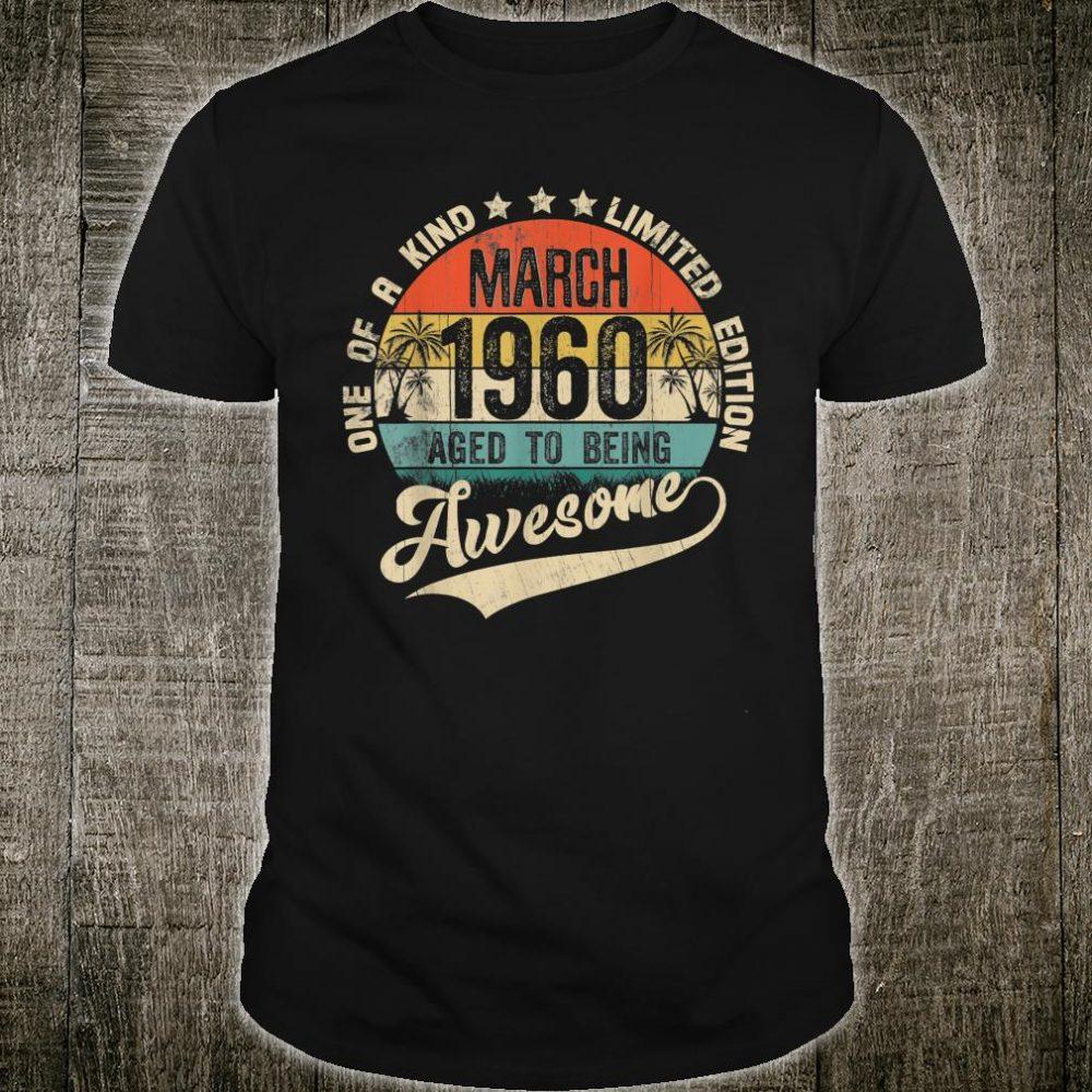 Classic 60th Birthday Vintage March 1960 Shirt