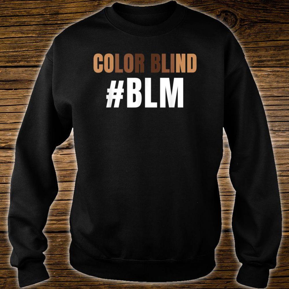 Color Blind #BLM Awesome Black Lives Matter Protest Shirt sweater