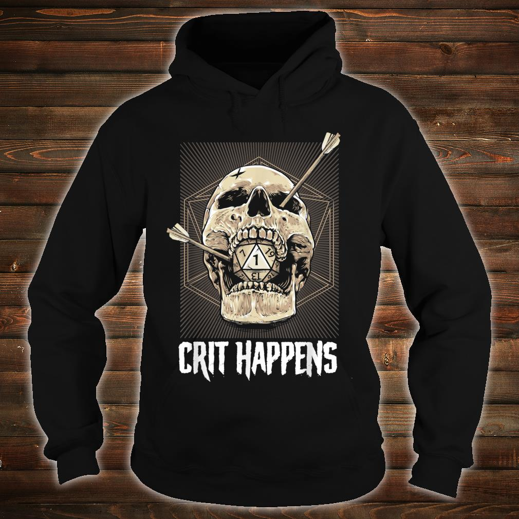 Crit Happens D20 Dice Roll Shirt hoodie