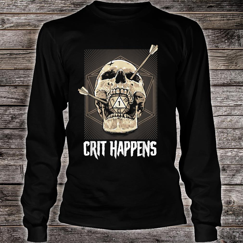Crit Happens D20 Dice Roll Shirt long sleeved