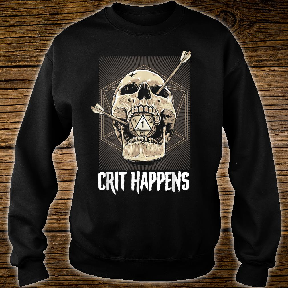 Crit Happens D20 Dice Roll Shirt sweater