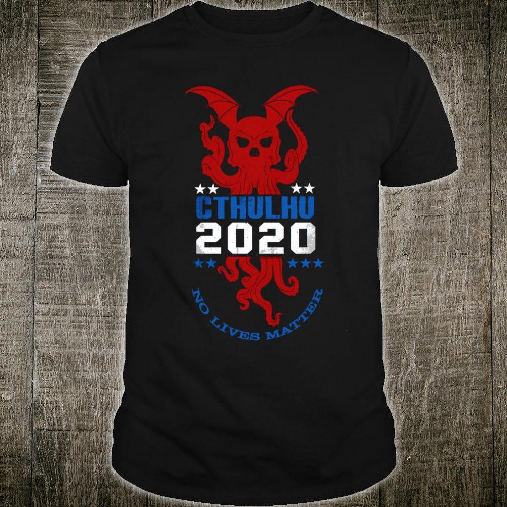 Cthulhus 2020 No Lives Matter Shirt