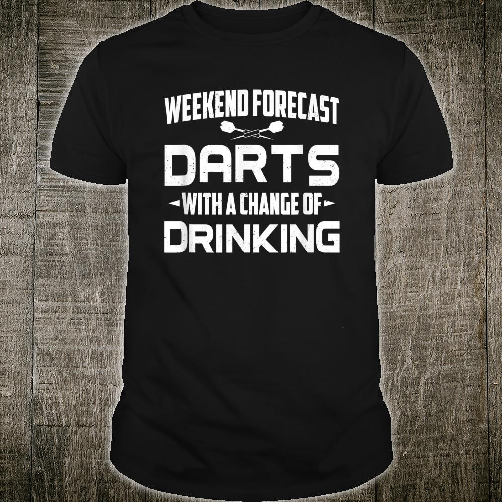 Darts Boards Weekend Forecast Darts With Chance Of Drinking Shirt