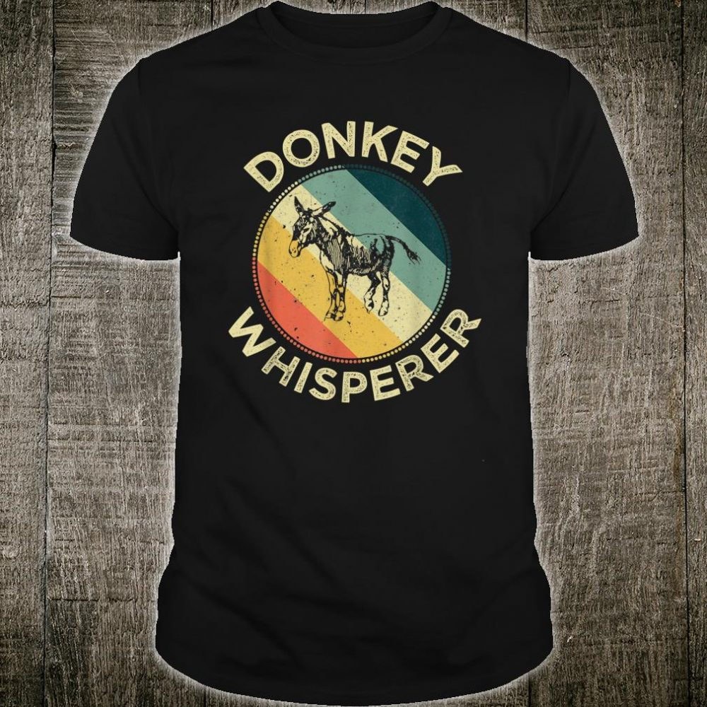 Donkey Whisperer Farm Rancho Donkey Owner Shirt