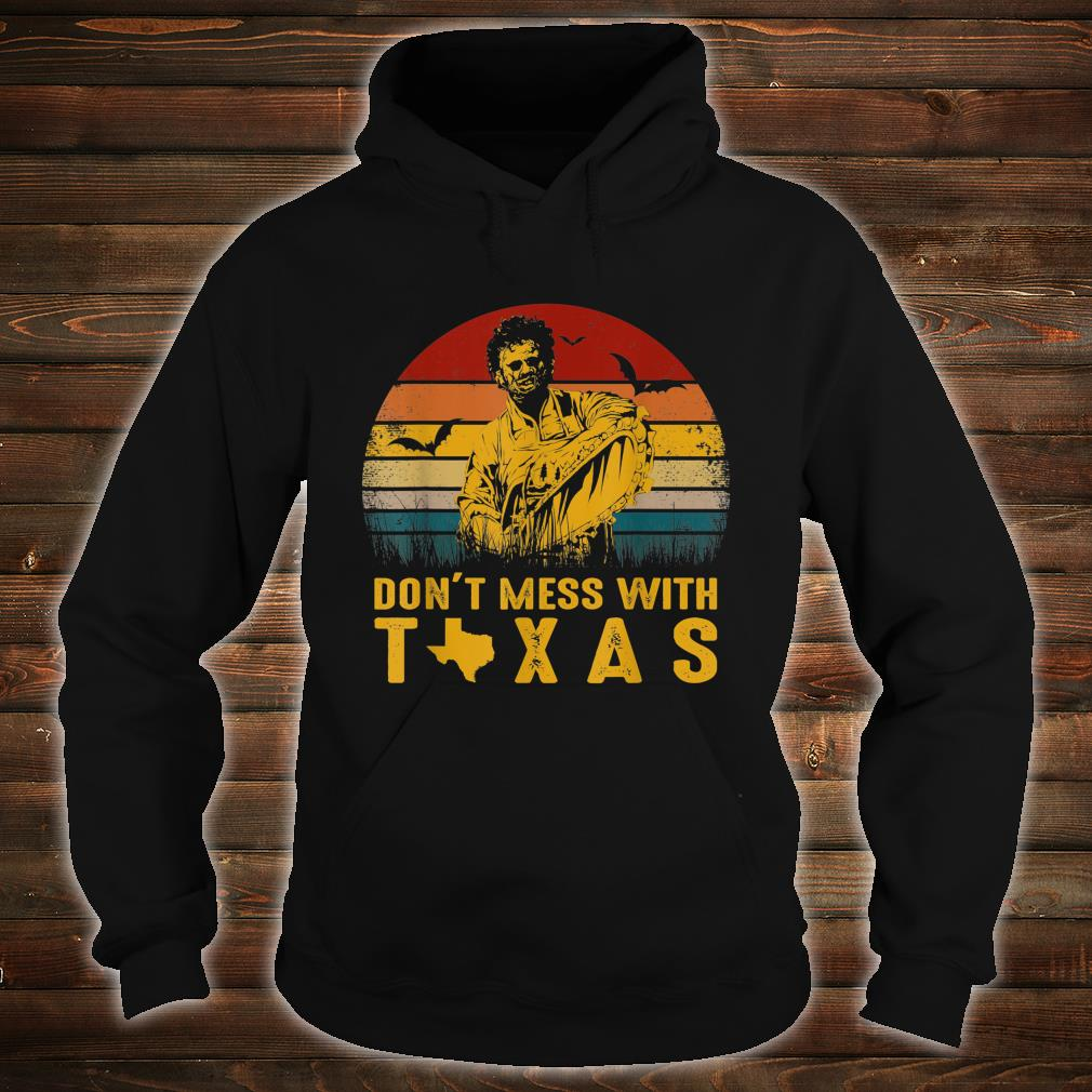 Don't Mess With Vintage Texas Funny Halloween Shirt hoodie