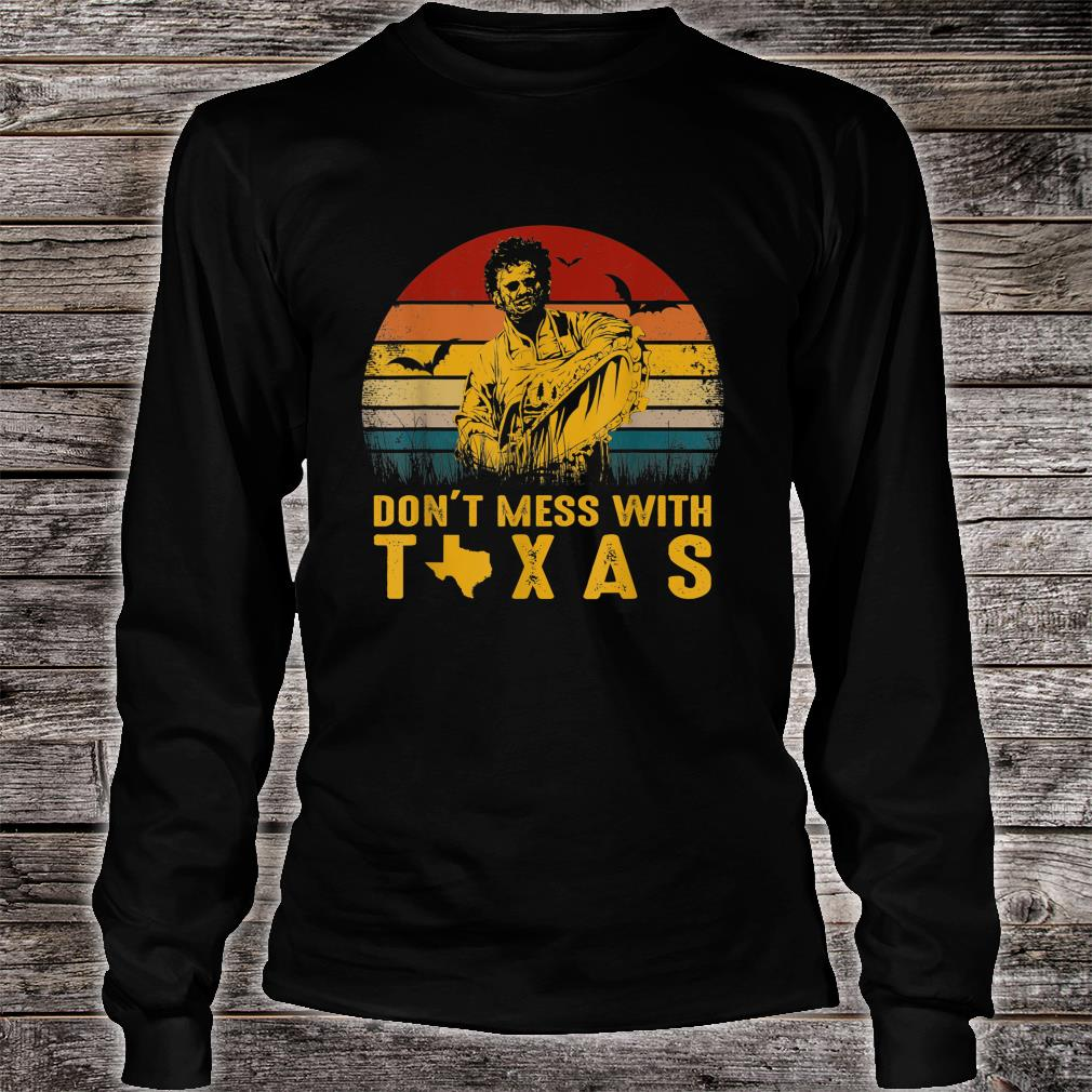Don't Mess With Vintage Texas Funny Halloween Shirt long sleeved
