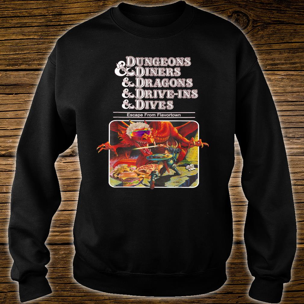 Dungeons & Diners & Dragons & Drive-Ins & Dives Shirt sweater