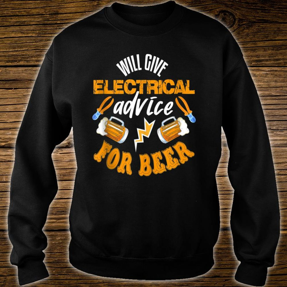Electrician Shirt Beer Quote Electrician Shirt sweater