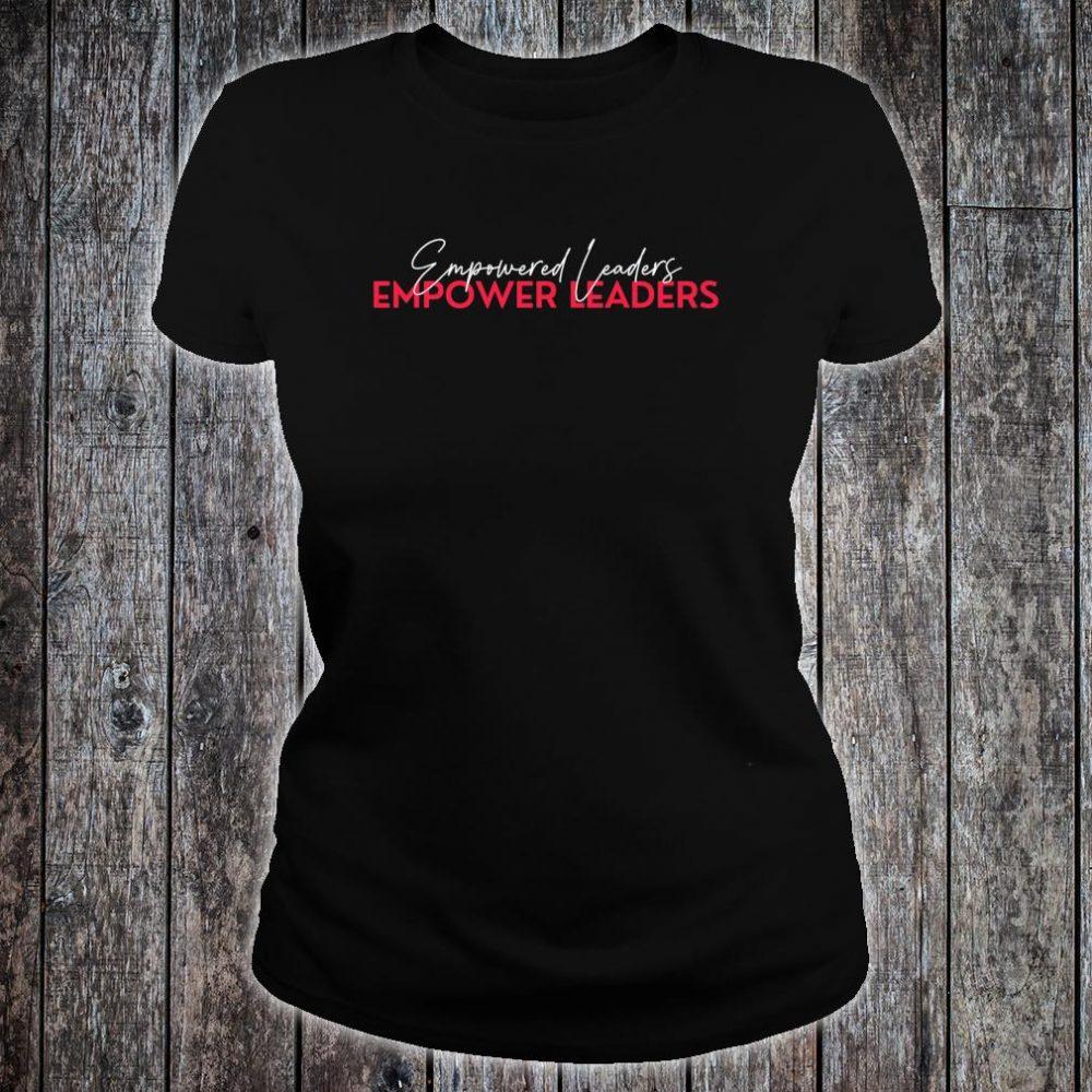Empower Leaders 1.0 Shirt ladies tee