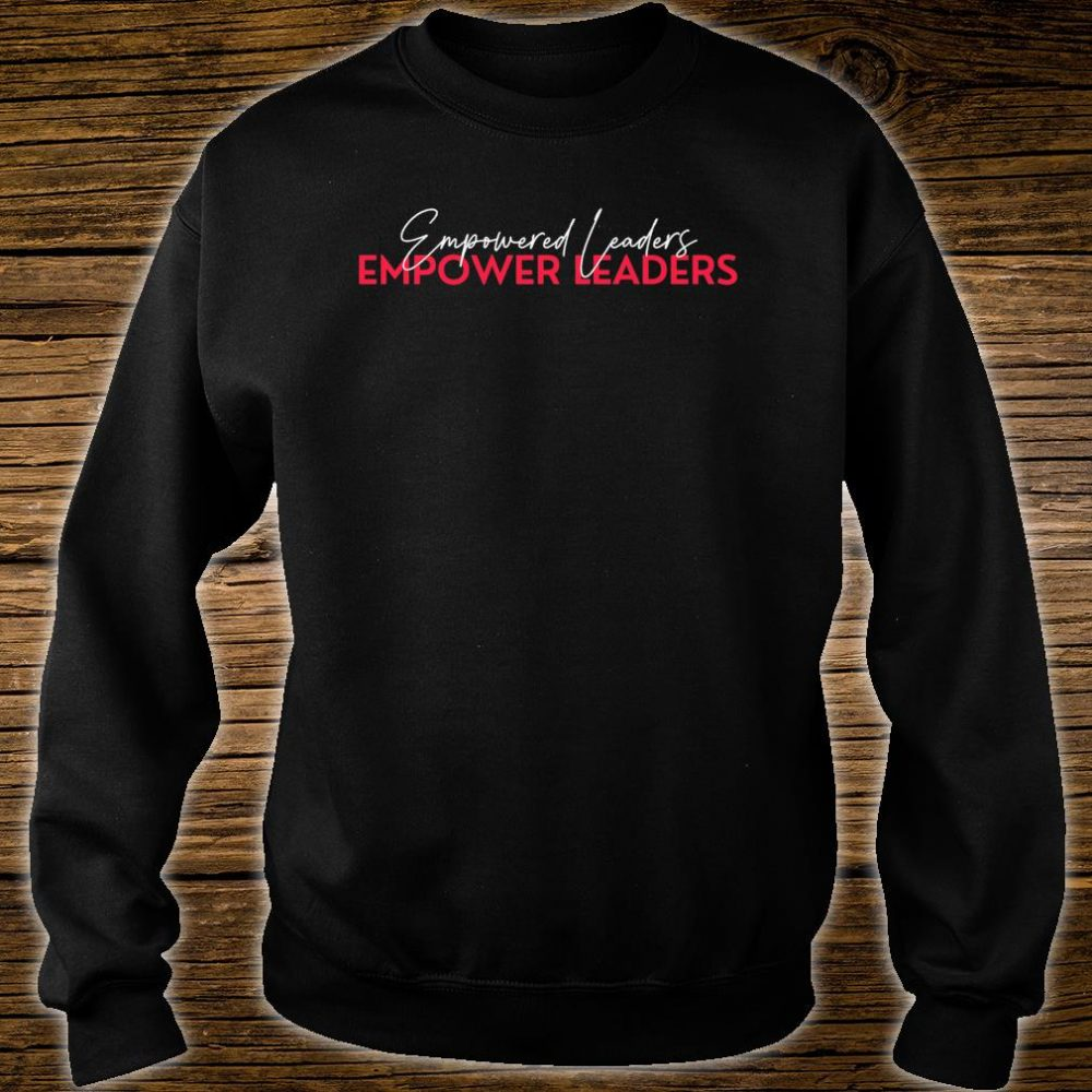 Empower Leaders 1.0 Shirt sweater