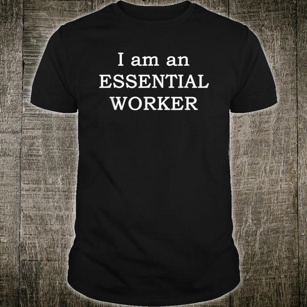 Essential Worker Lockdown Quarantine Shirt
